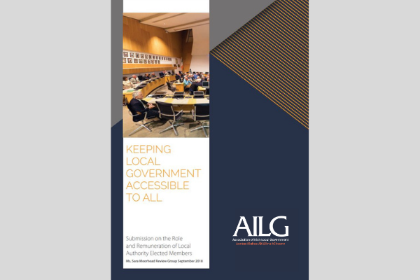 Keeping Local Government Accessible to All AILG's Policy Submission on the Roleand Remuneration of LocalAuthority Elected Members