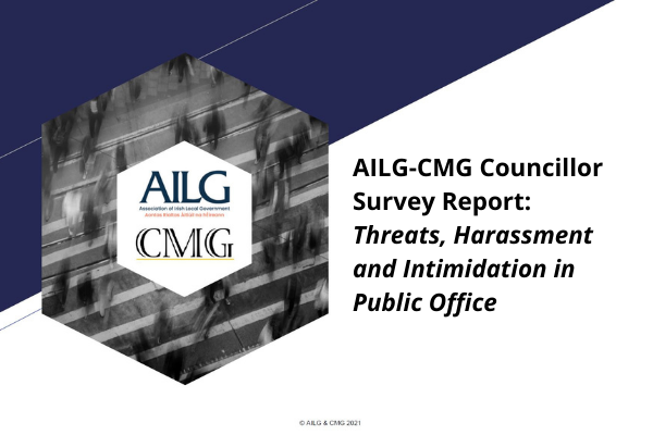 AILG CMG Councillor Survey Report Threats Harassment and Intimidation in Public Office